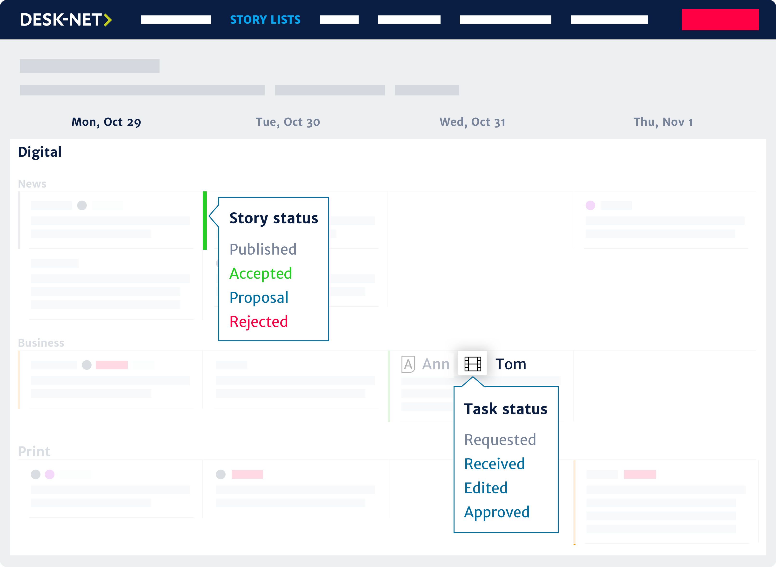 Status & tasks. Track each story's status and assignments, so everything gets done on time.